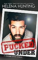 Pucked Under (Pucked, #4.5)