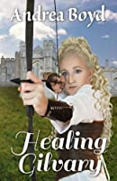 Healing Gilvary (The Kingdoms of Kearnley #2)