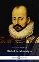 Complete Works of Michel de Montaigne