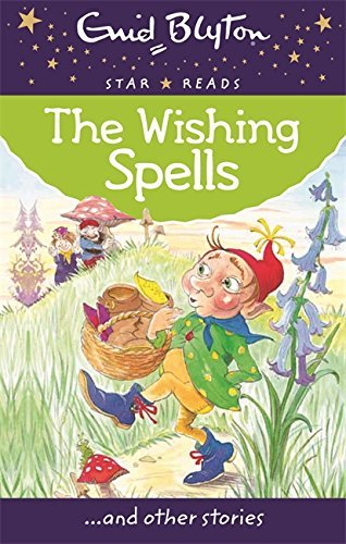 The Wishing Spells Enid Blyton