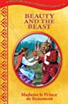 Beauty And The Beast (Treasury of Illustrated Classics Storybook Collection)