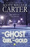 The Ghost, the Girl, and the Gold (Myron Vale Investigations, #3)