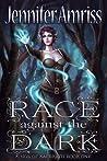 Race Against the Dark (Kings of Kal'brath, #1)