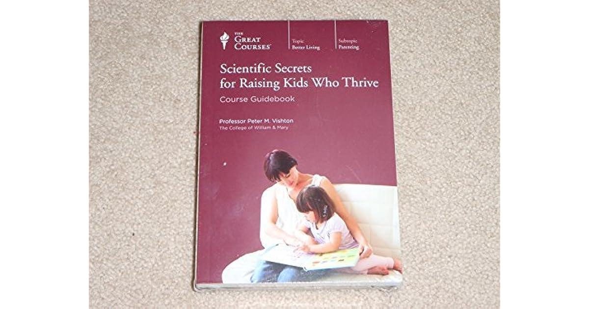 Scientific Secrets For Raising Kids Who Thrive By Peter M Vishton