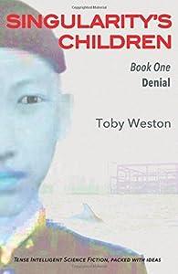 Denial (Singularity's Children, #1)