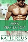 Dark Protector (Moon Shifter, #6)