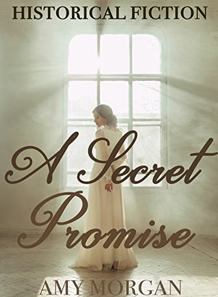 A Secret Promise: Historical Fiction