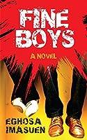 Fine Boys: A Novel
