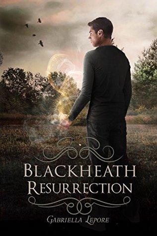 Blackheath Resurrection  (The Blackheath Witches, #2)