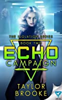 ECHO Campaign (Isolation, #2)
