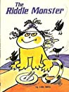The Riddle Monster
