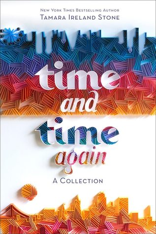 Time and Time Again: A Collection