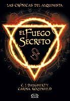 El fuego secreto (Las Crónicas del Alquimista #1)