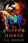 Fear by K.A. Merikan