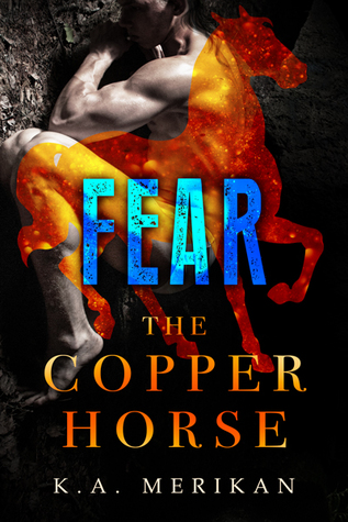 Fear (Zombie Gentlemen; The Copper Horse, #1)