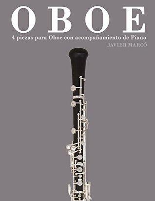 Oboe: 4 piezas para Oboe con acompañamiento de Piano