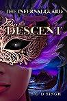 Descent (The Infernal Guard, #2)