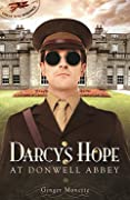 Darcy's Hope at Donwell Abbey: A WWI Pride & Prejudice Variation