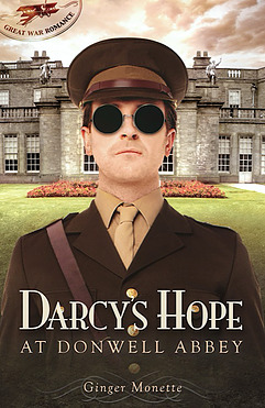 Darcy's Hope at Donwell Abbey: A WWI Pride & Prejudice Variation (Great War Romance, #2)