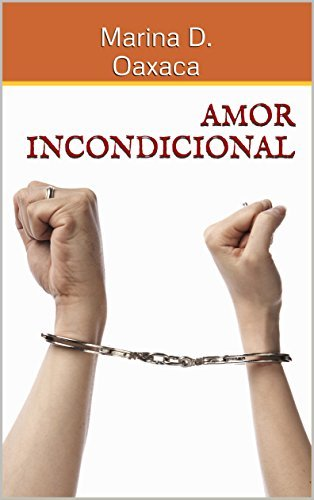 Amor Incondicional  by  Marina D. Oaxaca