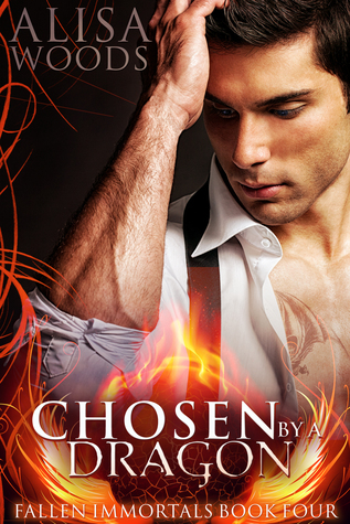 Chosen by a Dragon (Fallen Immortals #4)