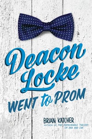 Deacon Locke Went to Prom