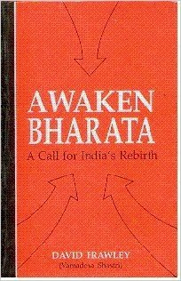 Awaken Bharata: A Call for India's Rebirth