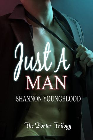 Just a Man (The Porter Trilogy #1)