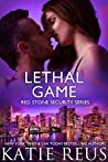 Lethal Game (Red Stone Security, #15)