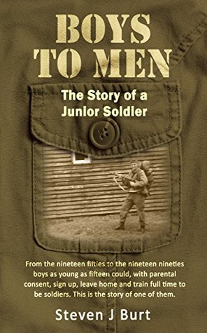 Boys to Men: The story of a Junior Soldier