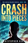 Crash Into Pieces (Haylie Black #2)