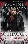 Souljacker (Lily Bound, #1)