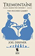 The Duchess Gambit
