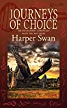Journeys of Choice (Replacement Chronicles #2-3)
