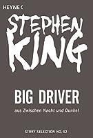 Big Driver: Story aus Zwischen Nacht und Dunkel (Story Selection 42)