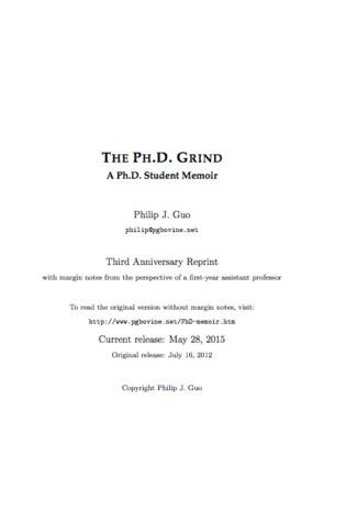 The Ph.D. Grind: A Ph.D. Student Memoir