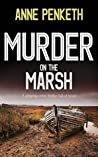 Murder on the Marsh (DI Sam Clayton, #1)