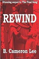 Rewind: The Final Song Part 2