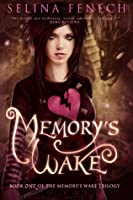 Memory's Wake (Memory's Wake Trilogy #1)