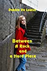 Between a Rock and a Hard Place (Cobble Cove Mystery #2)