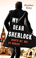 Nichts ist, wie es scheint (My Dear Sherlock, #2)