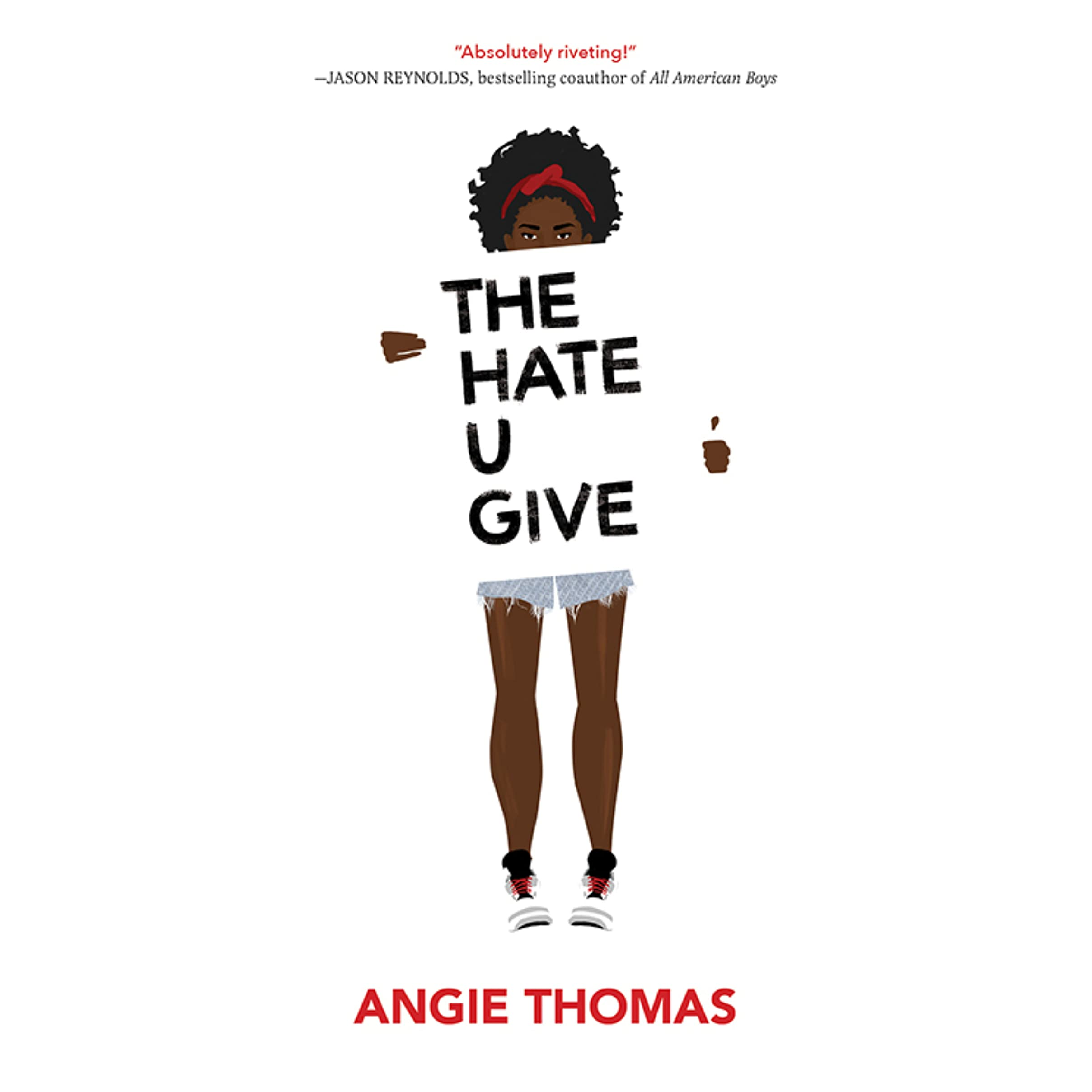 The Hate U Give (The Hate U Give, #1) by Angie Thomas