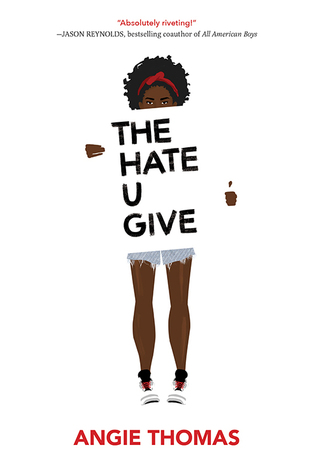 The Hate U Give (The Hate U Give, #1)