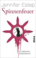 Spinnenfeuer (Elemental Assassin, #6)