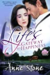 Life's Gateway to Happiness (Show Me, #2)