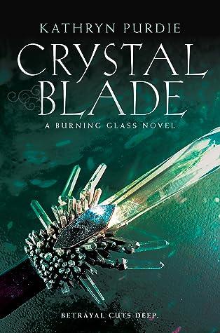 Crystal Blade by Kathryn Purdie
