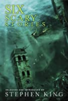 Six Scary Stories