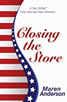 Closing the Store