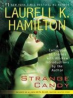 Strange Candy (Anita Blake, Vampire Hunter, #0.5)