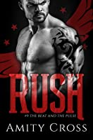 Rush (#9 The Beat and The Pulse)